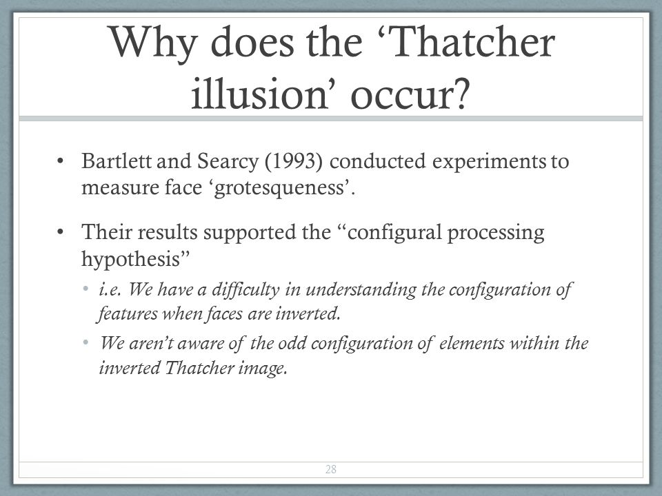 Why does the 'Thatcher illusion' occur