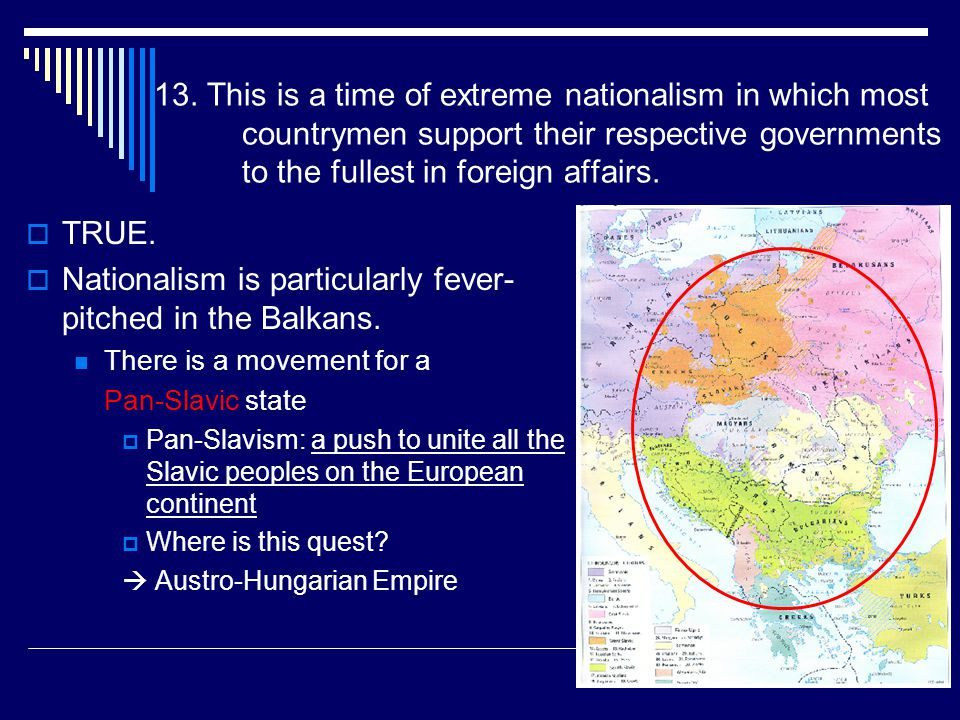 Nationalism is particularly fever-pitched in the Balkans.