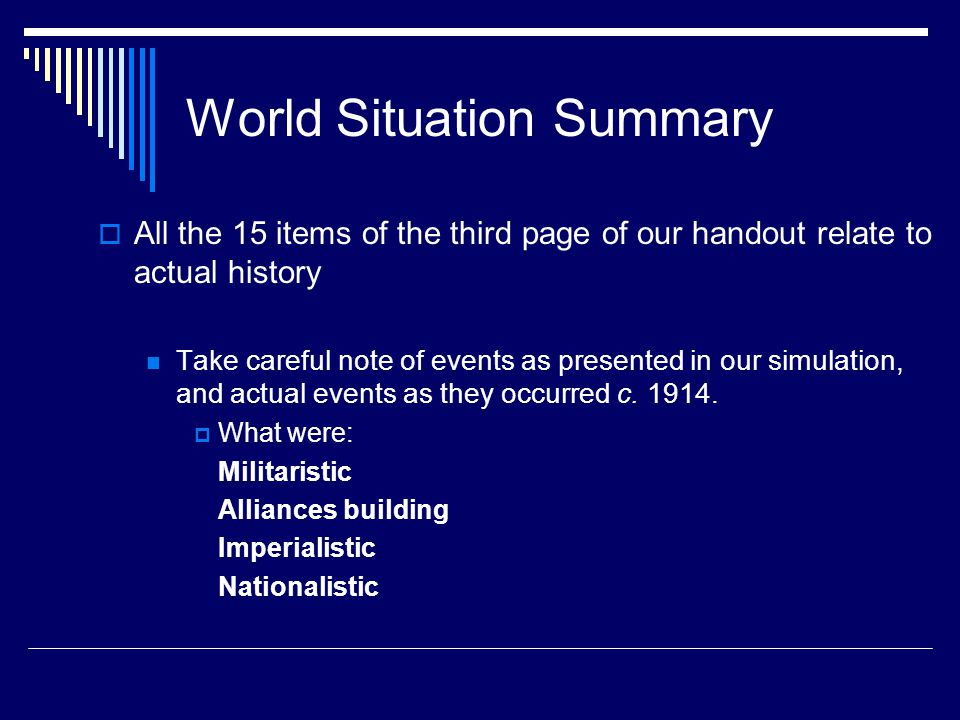 World Situation Summary