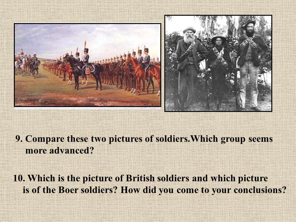 9. Compare these two pictures of soldiers.Which group seems