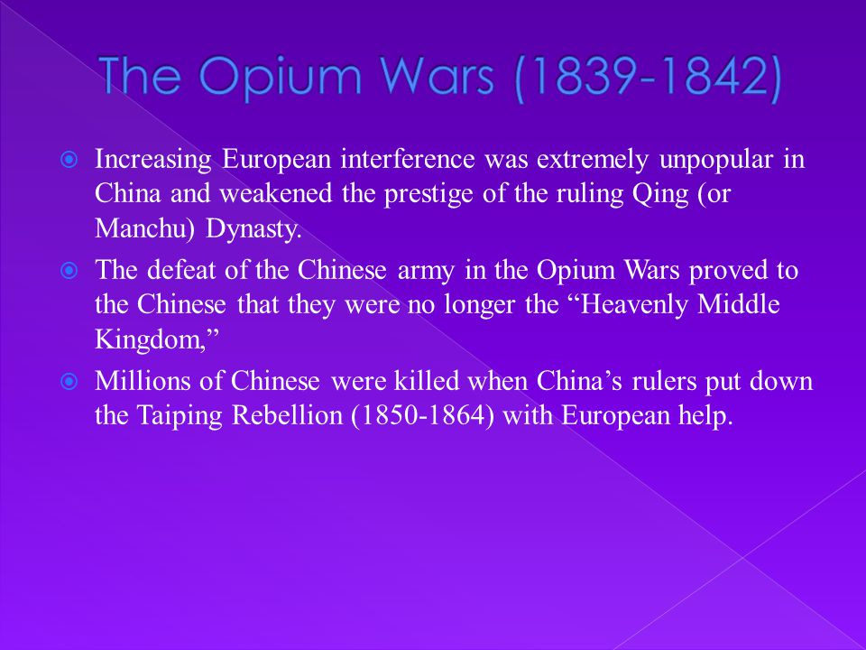 The Opium Wars (1839-1842)