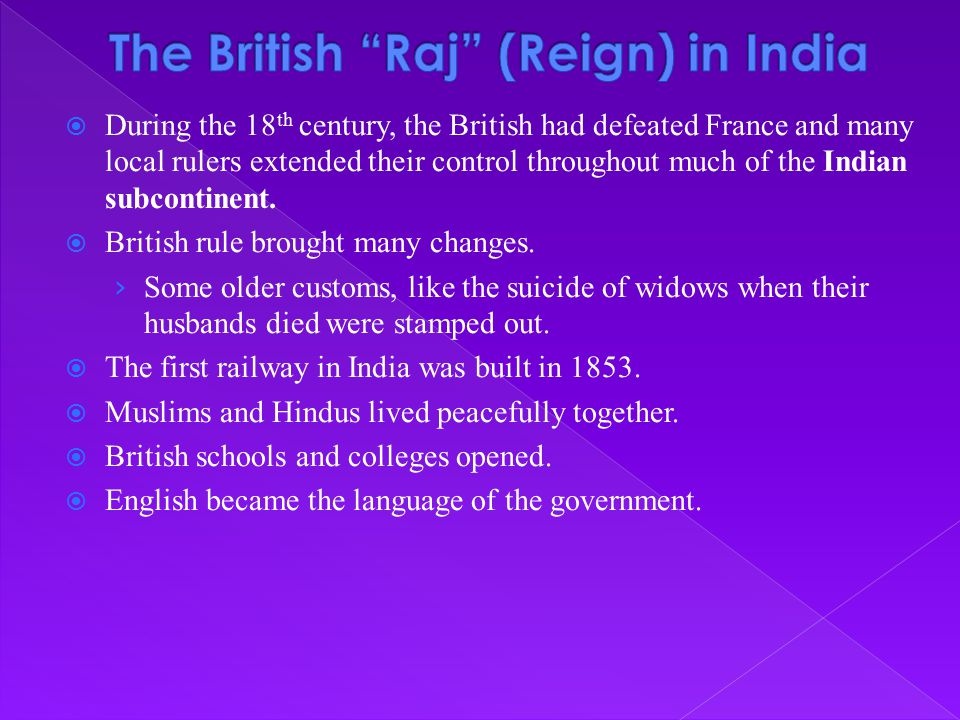 The British Raj (Reign) in India