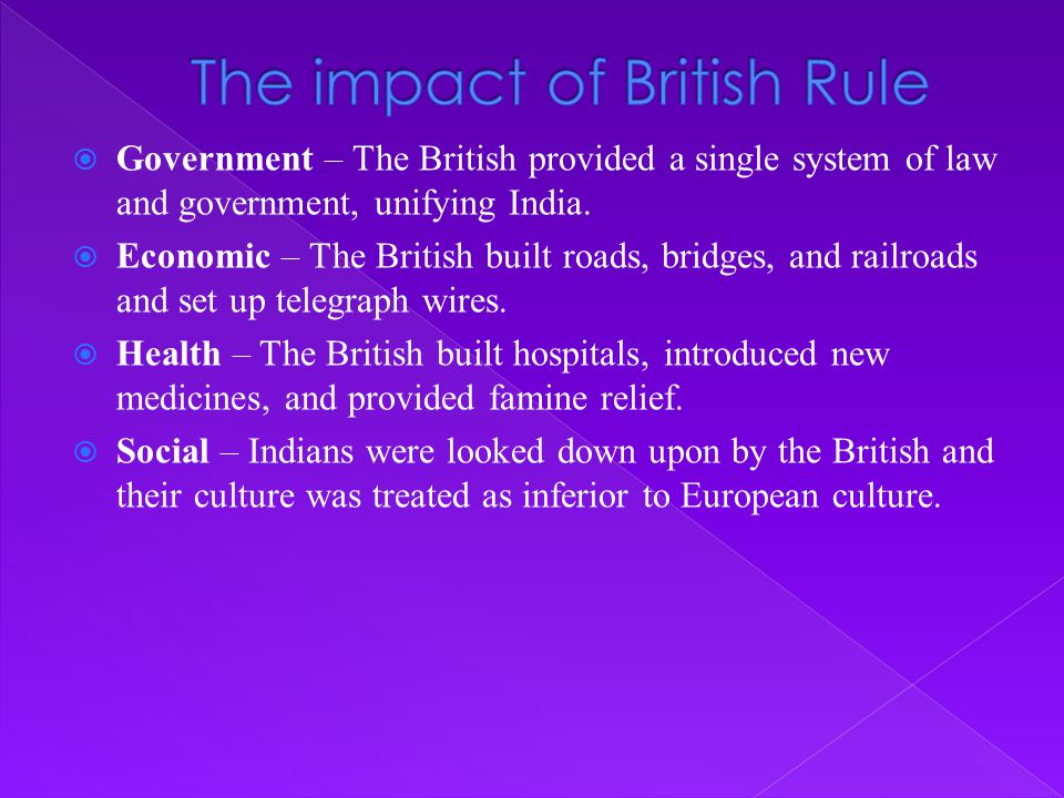 The impact of British Rule