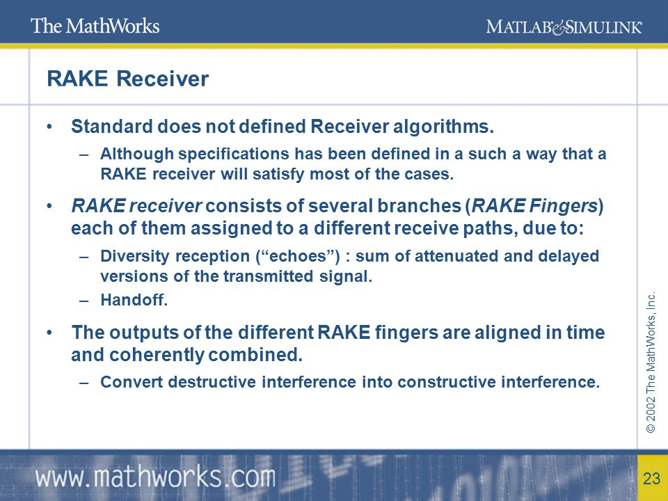 RAKE Receiver Standard does not defined Receiver algorithms.