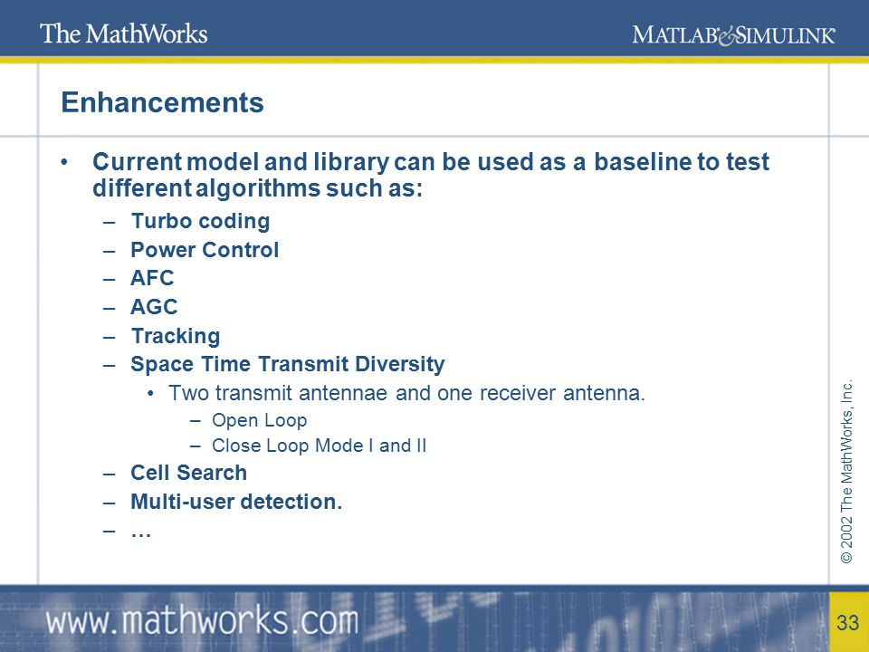 Enhancements Current model and library can be used as a baseline to test different algorithms such as: