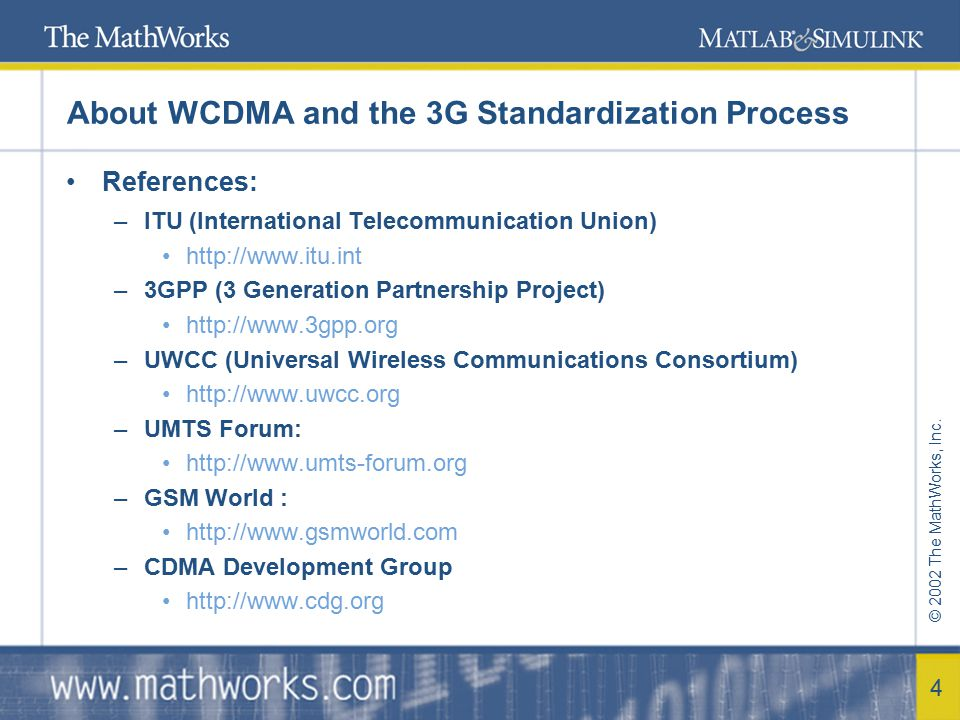 About WCDMA and the 3G Standardization Process