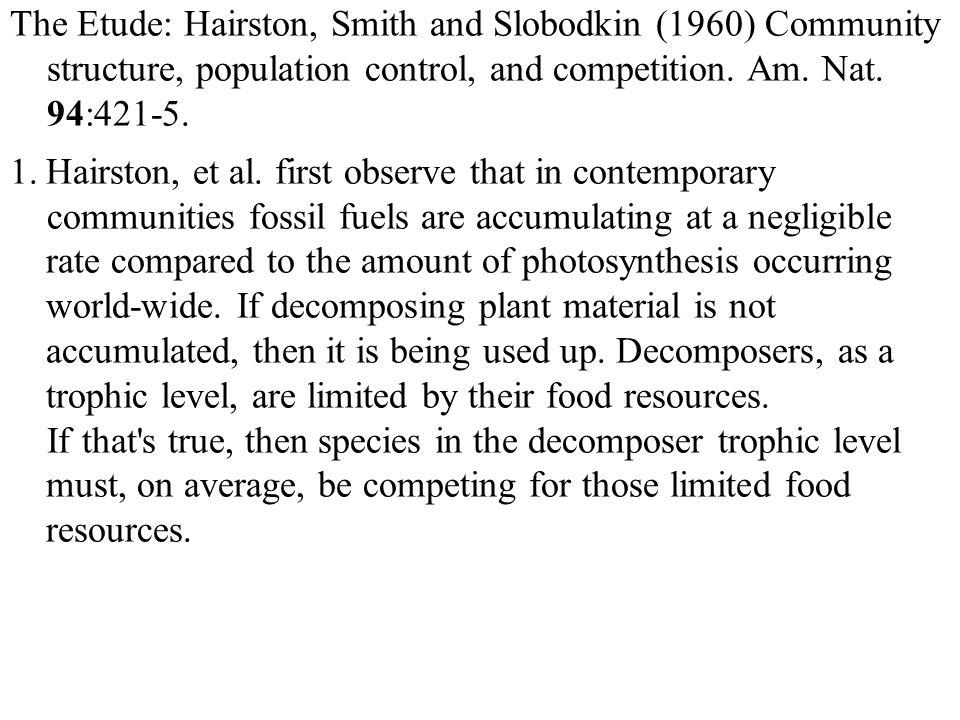 The Etude: Hairston, Smith and Slobodkin (1960) Community