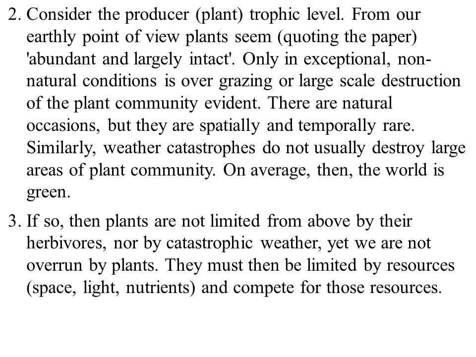 2. Consider the producer (plant) trophic level. From our
