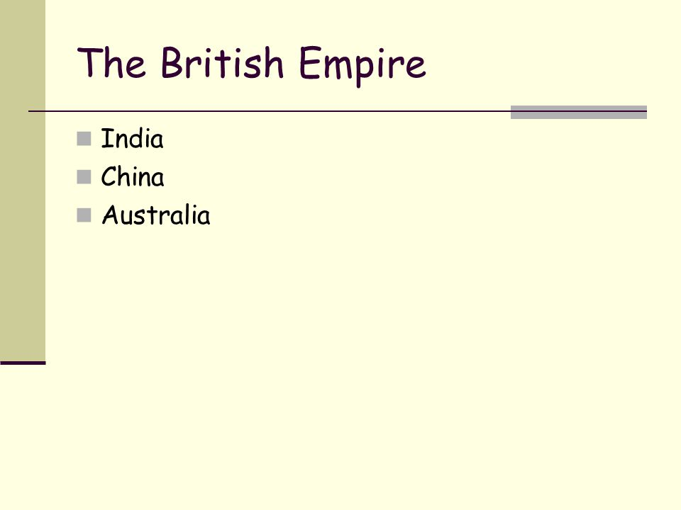 The British Empire India China Australia