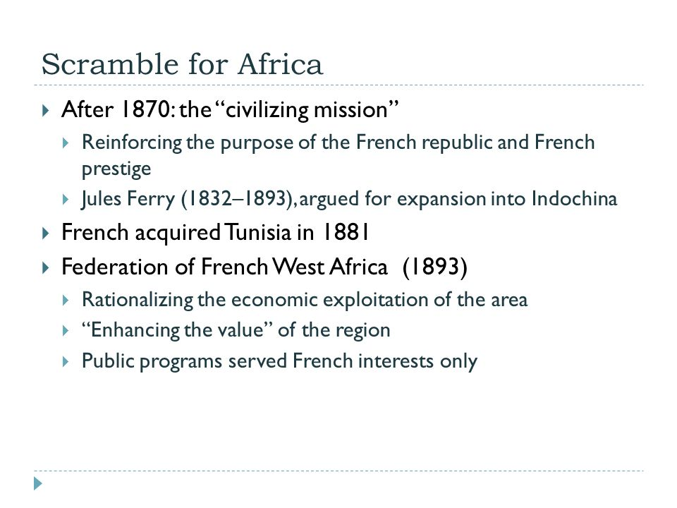 Scramble for Africa After 1870: the civilizing mission
