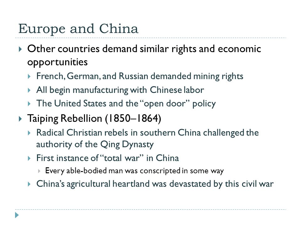 Europe and China Other countries demand similar rights and economic opportunities. French, German, and Russian demanded mining rights.