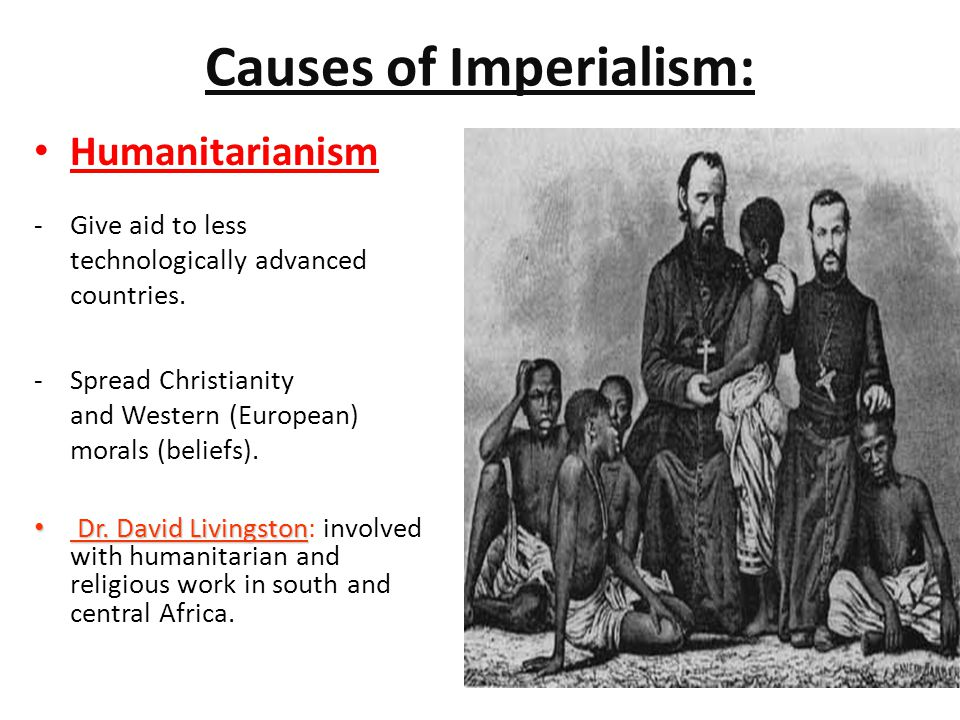 Causes of Imperialism: