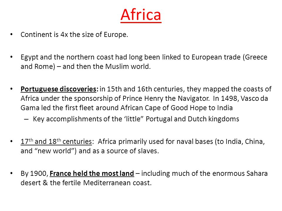 Africa Continent is 4x the size of Europe.