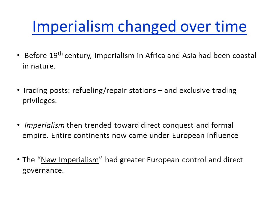 Imperialism changed over time