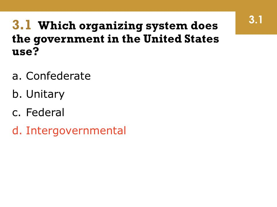 3.1 Which organizing system does