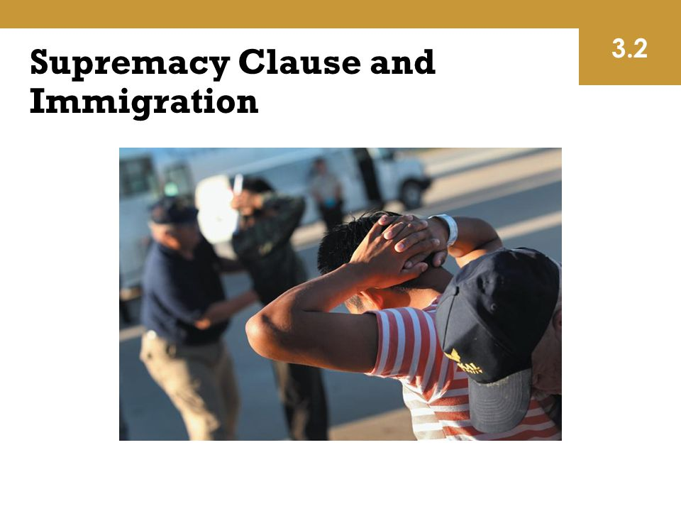 Supremacy Clause and Immigration