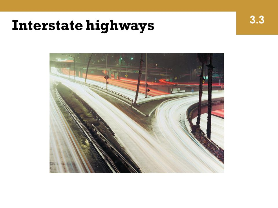 3.3 Interstate highways.