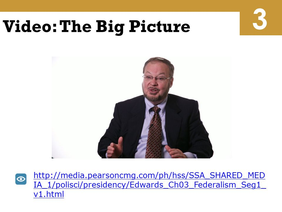 3 Video: The Big Picture.