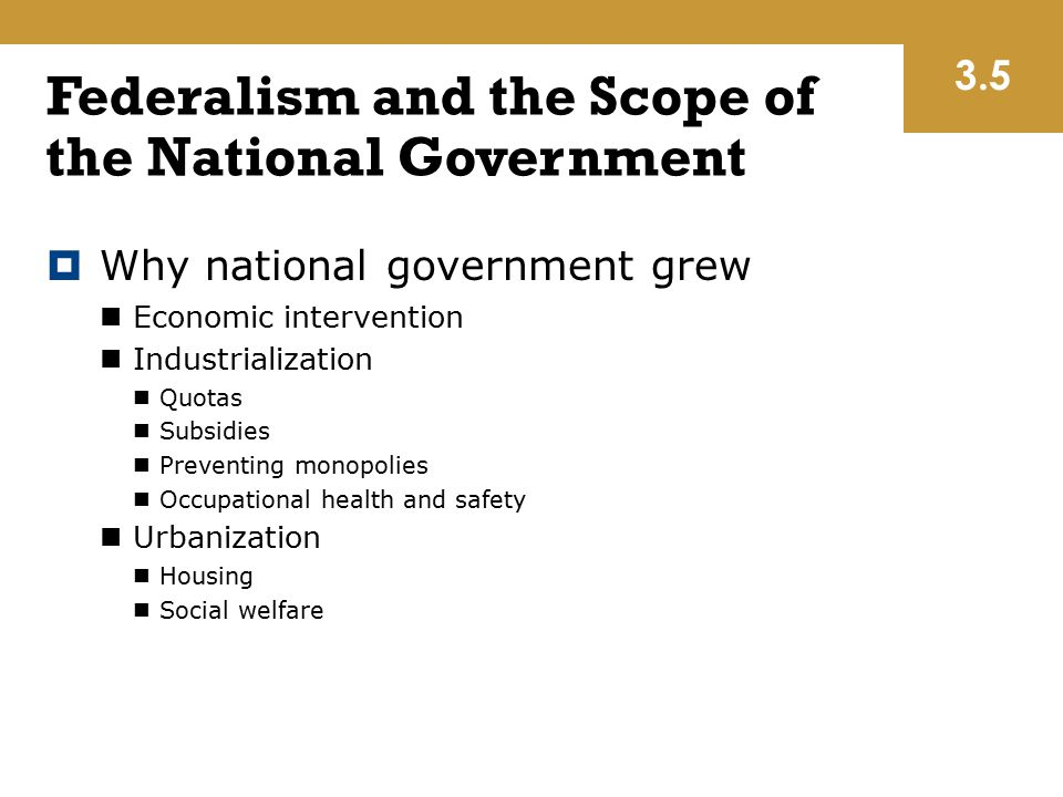 Federalism and the Scope of the National Government