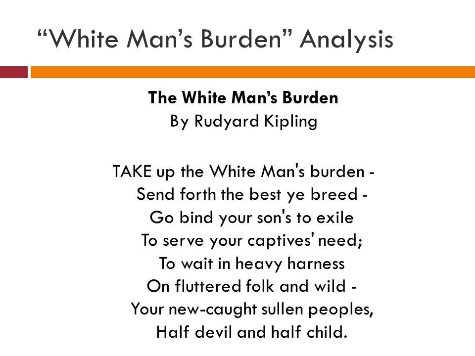 White Man's Burden Analysis