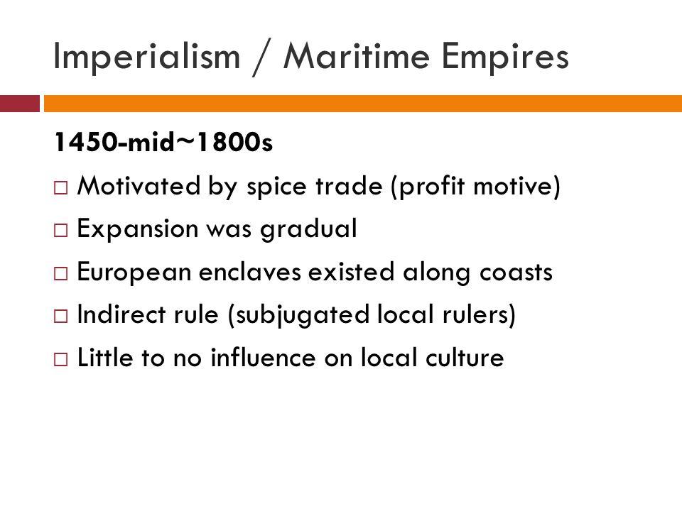 Imperialism / Maritime Empires