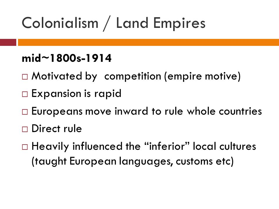 Colonialism / Land Empires