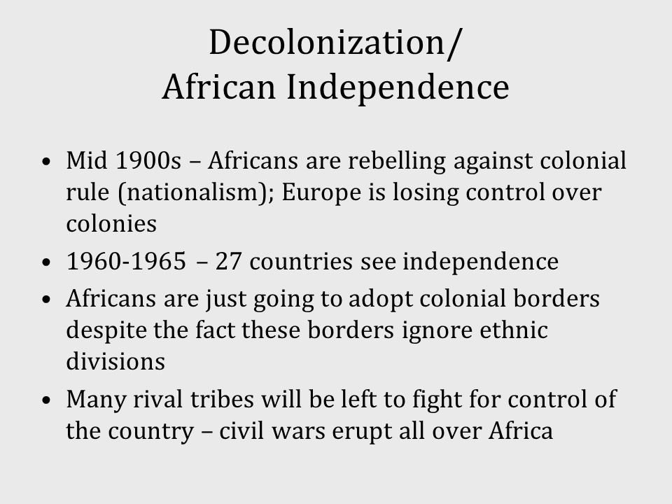 Decolonization/ African Independence