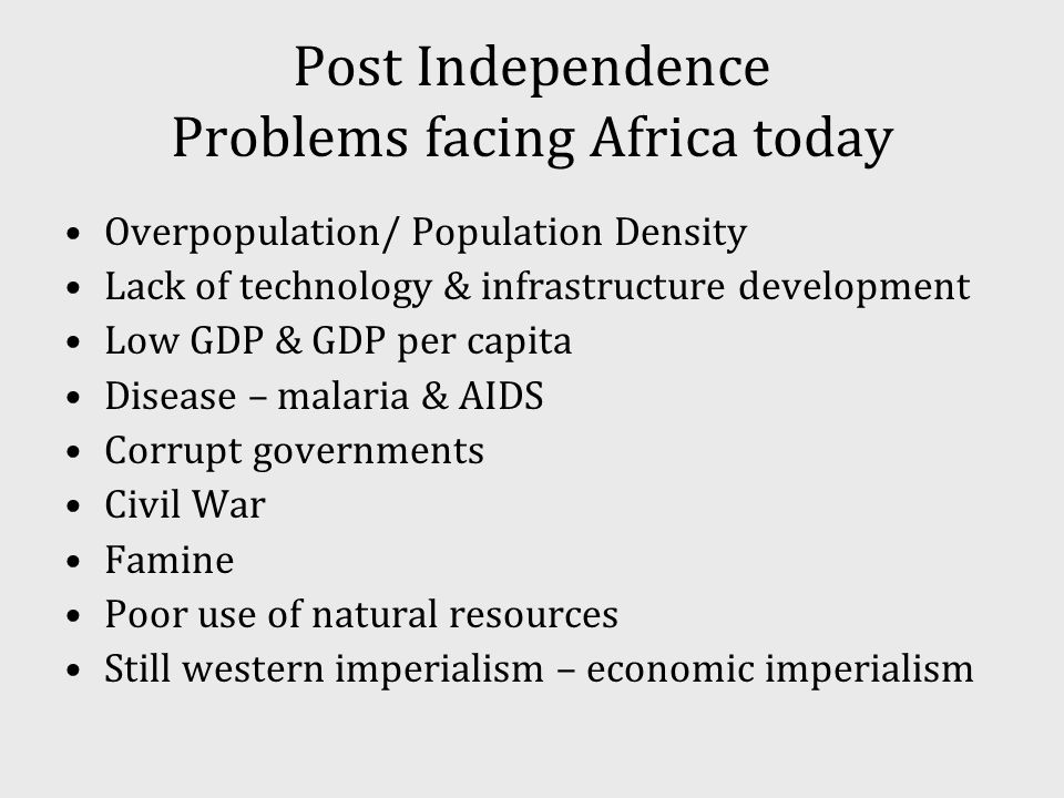 Post Independence Problems facing Africa today