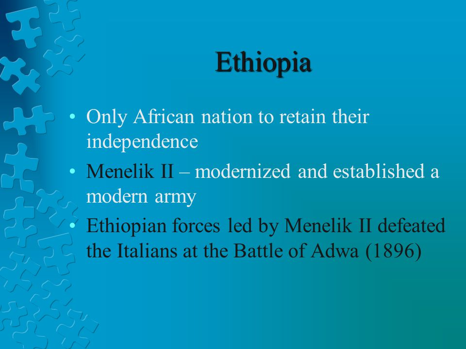 Ethiopia Only African nation to retain their independence