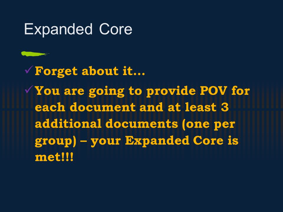 Expanded Core Forget about it…