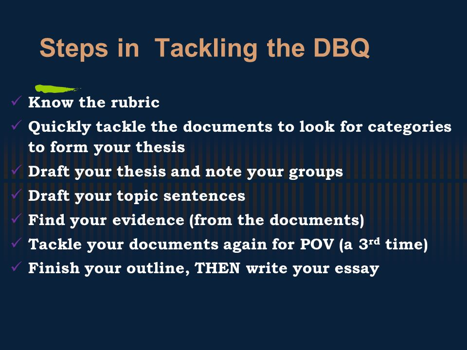 Steps in Tackling the DBQ