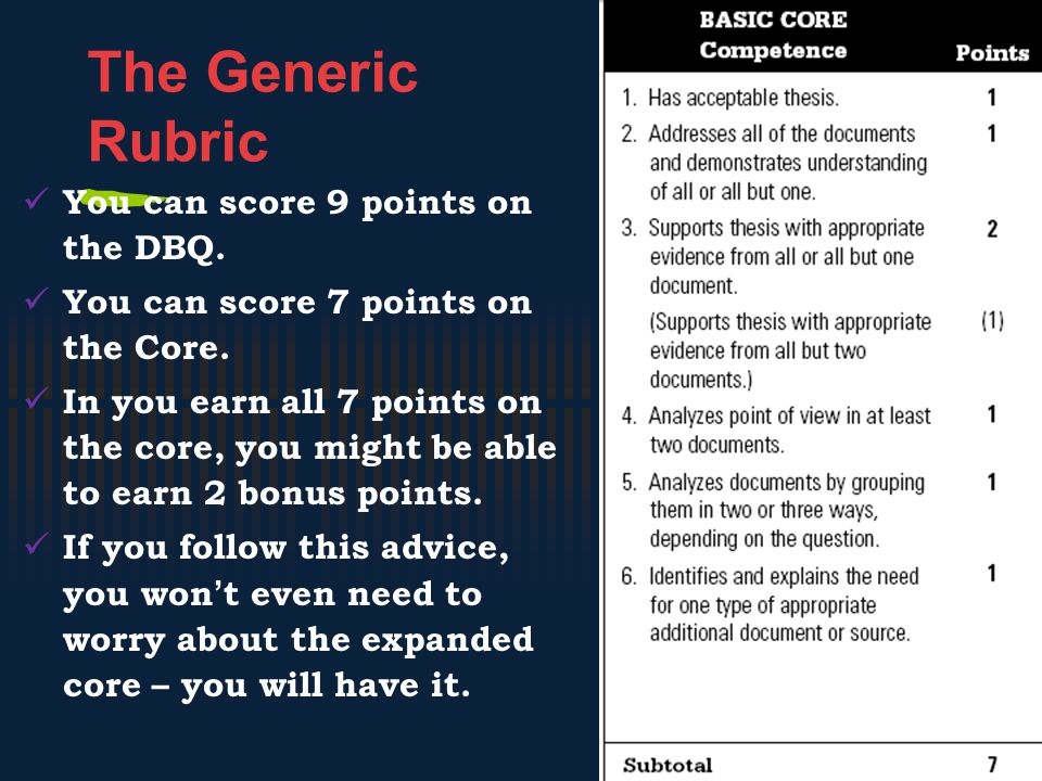 The Generic Rubric You can score 9 points on the DBQ.