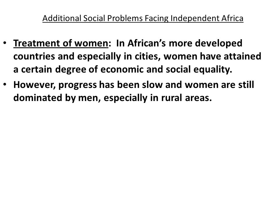 Additional Social Problems Facing Independent Africa