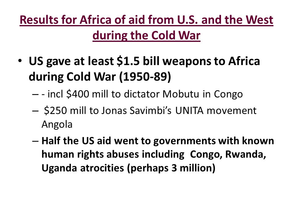 Results for Africa of aid from U.S. and the West during the Cold War