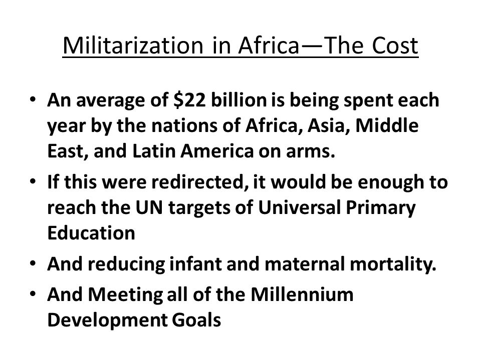 Militarization in Africa—The Cost