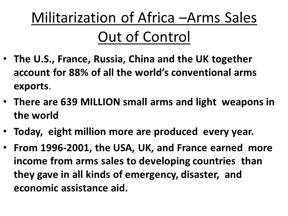 Militarization of Africa –Arms Sales Out of Control