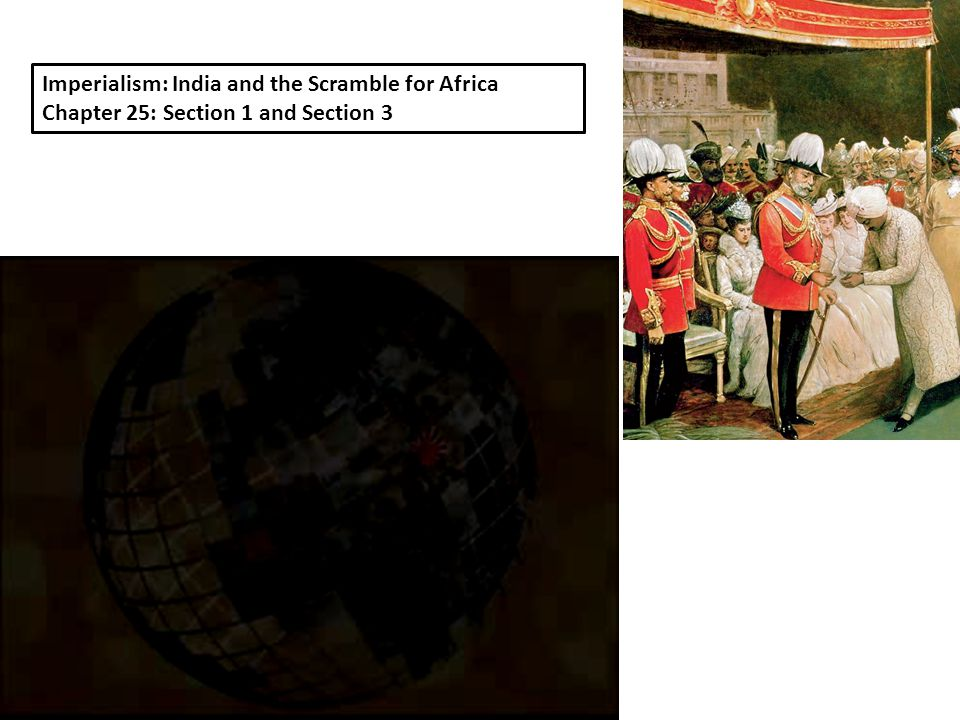 Imperialism: India and the Scramble for Africa