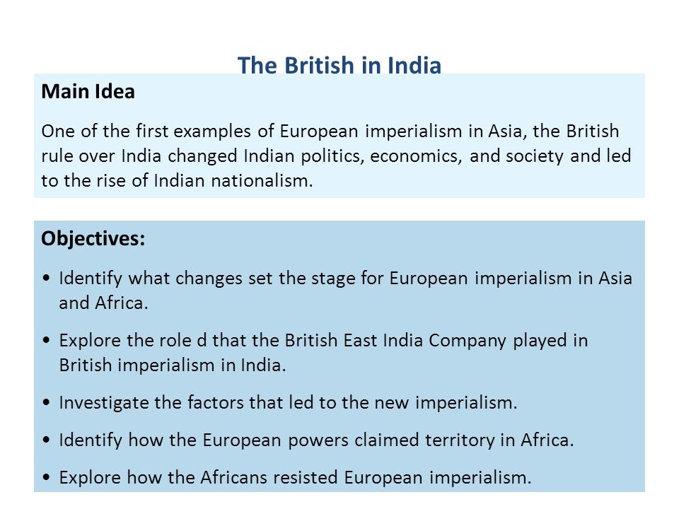 The British in India Main Idea Objectives: