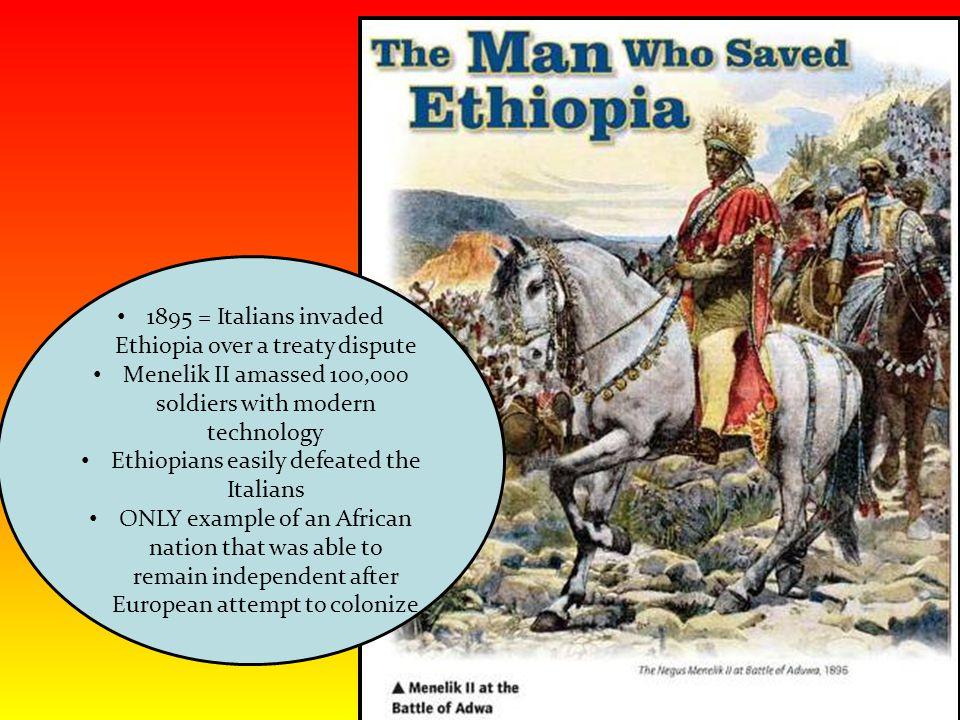 1895 = Italians invaded Ethiopia over a treaty dispute