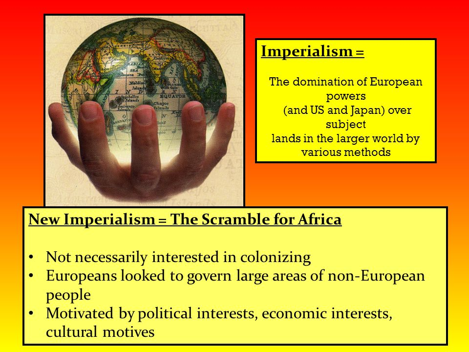 New Imperialism = The Scramble for Africa