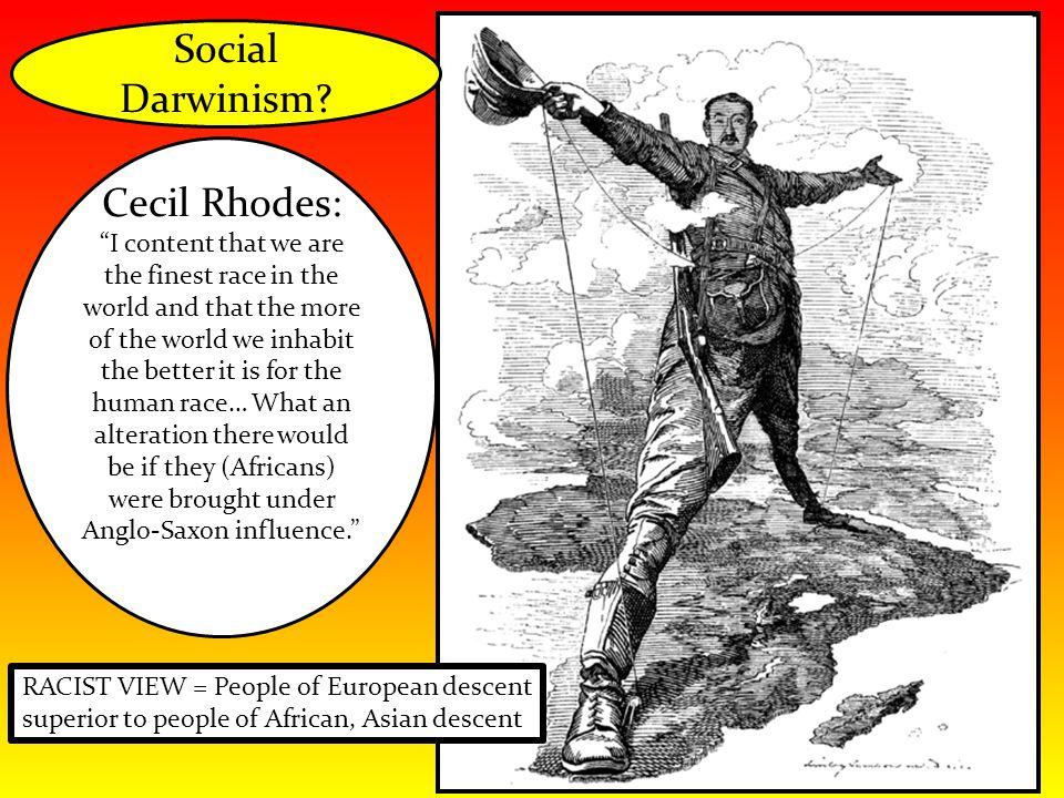 Social Darwinism Cecil Rhodes: