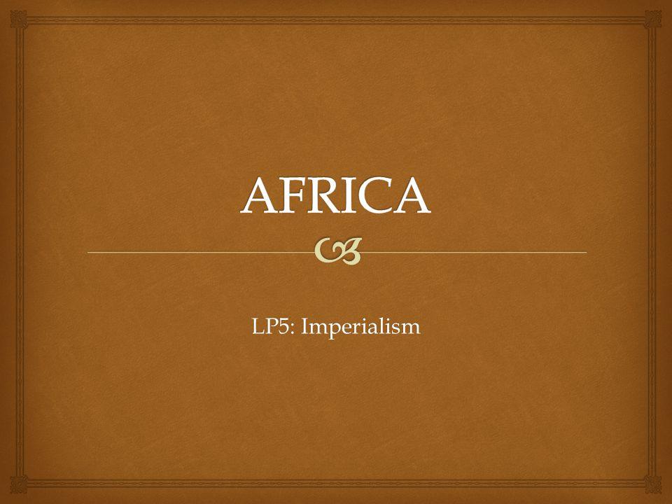 AFRICA LP5: Imperialism