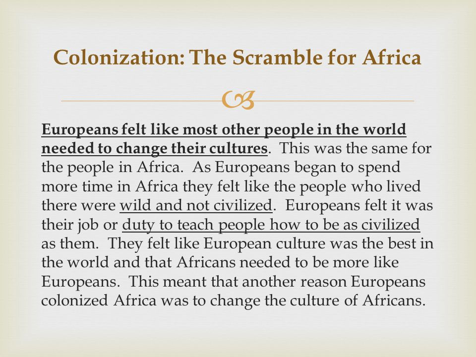 Colonization: The Scramble for Africa