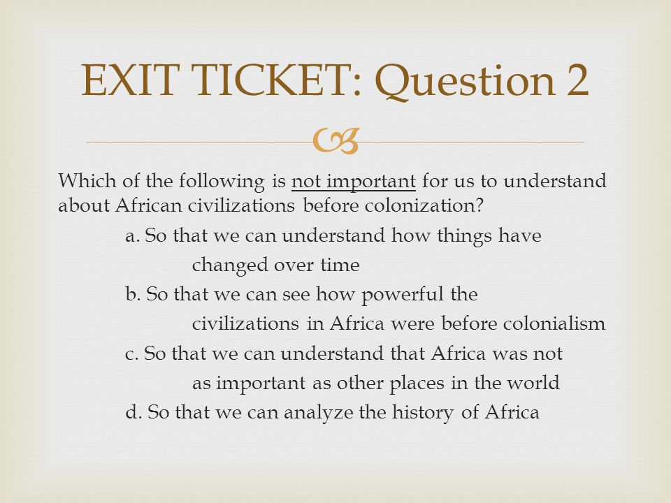 EXIT TICKET: Question 2