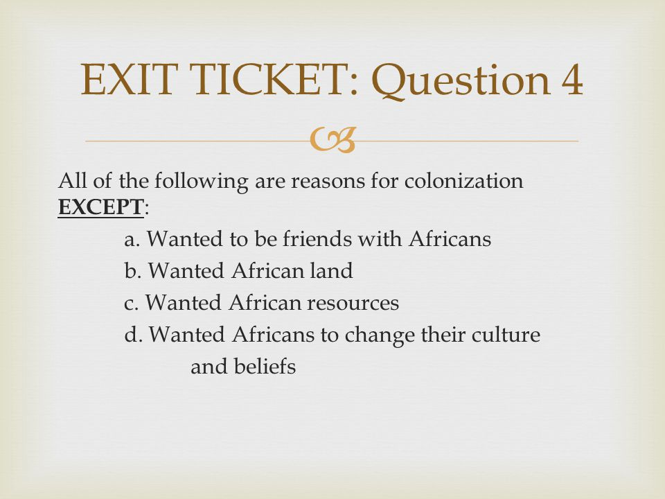 EXIT TICKET: Question 4
