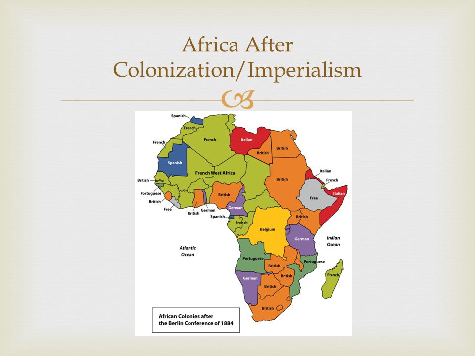 Africa After Colonization/Imperialism