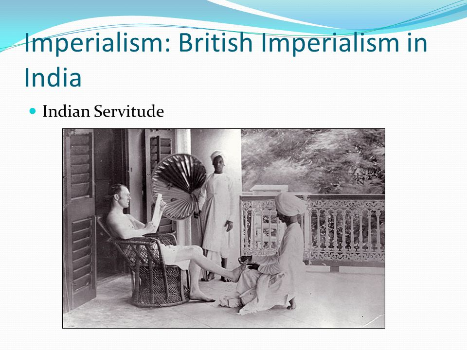 Imperialism: British Imperialism in India