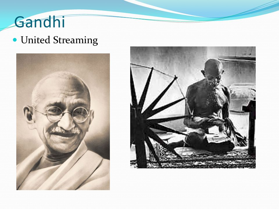 United Streaming Gandhi