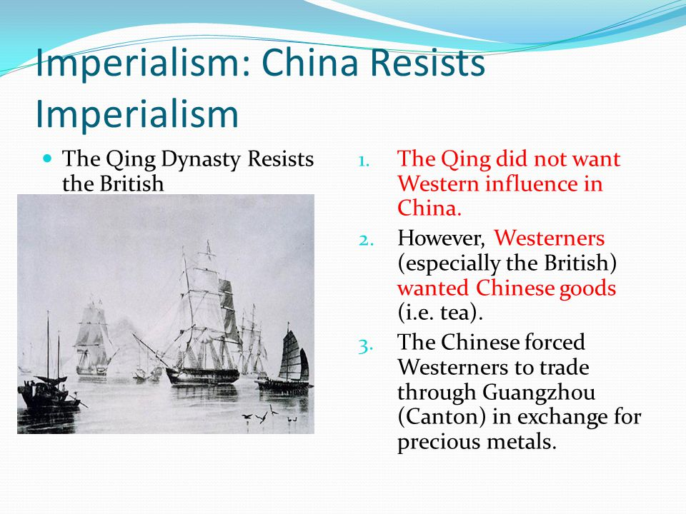 Imperialism: China Resists Imperialism