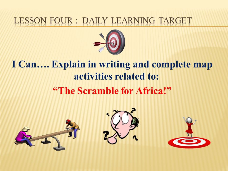 Lesson Four : Daily Learning Target
